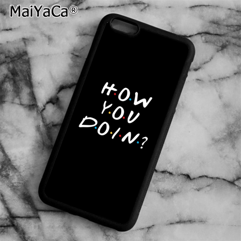 quality design 017a9 c2a34 Friends Tv Show How You Doin Phone Case Cover For Iphone 4 5 5S SE 6 6S 7 8  Plus 10 X Samsung Galaxy S6 S7 S8 Edge Note8