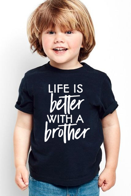 Life Is Better With A Brother Toddler Baby Boys Short Sleeve  T Shirt Boys T Shirt Tops Tee Kids Children Babe Summer Clothing