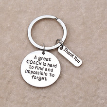 """A Great Coach Is Hard To Find And Impossible To Forget"" Silver Color KeychainCreative Gifts For Carving Letters Keychain(China)"