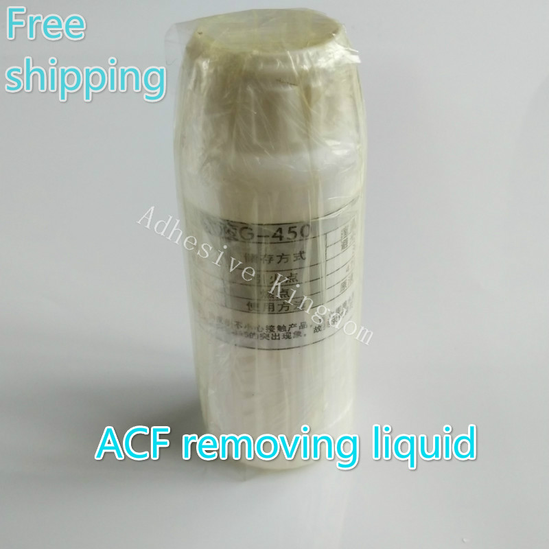 Free Shipping Original Imported G-450 ACF Conductive Glue Removal Liquid LCD Cable Repair Removal Liquid