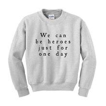 David Bowie - We Can Be Heroes Sweatshirt White Black Fashionable Slogan Gift Birthday Present-E507