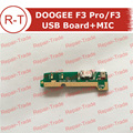 DOOGEE F3 Pro USB Board With Mic 100% Original USB Charger Plug Board Parts Replacement For DOOGEE F3 Pro DOOGEE F3 Smartphone
