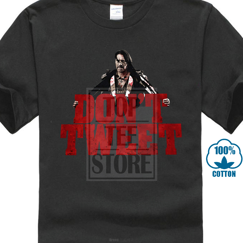 Machete Don ? T Tweet T Shirt Kills Again Rodriguez Trejo In Space Movie T Shirt New Fashion Youth Woyouth's T Shirt image