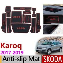 Per Skoda Karoq 2017 2018 2019 Anti-Slip Coppa di Gomma Porta Cuscino Groove Zerbino Porta per Interni Pad Accessori Adesivi car Styling