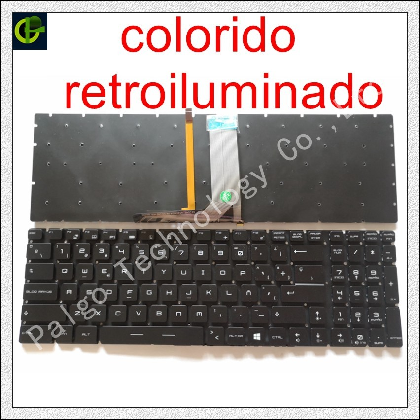 Spanish RGB backlit colorful Keyboard For MSI GE63 GE63VR GE73 GE73VR GP72MVR GP72VR GP62M GV72 GV72VR Latin LA SP spanish keyboard for msi v123322ck1 v139922ck1 s1n 3efr2b1 sa0 v123322ik1 s1n 3efr2k1 sa0 s1n 3eus213 sa0 sp fit latin la