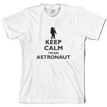 Keep Calm and Im An Astronaut - Mens T-Shirt Space Moon 10 Colours Print T Shirt Short Sleeve Hot Tops Tshirt Homme