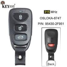 KEYECU 315 mhz P/N: 95430-2F951 FCC: OSLOKA-674T Substituição 3 + 1 5 4 Botão do Controle Remoto Fob Chave Do Carro para Kia Spectra 2007 2008 2009
