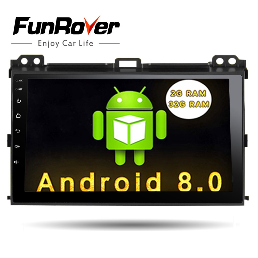 Funrover 9 pouces lecteur dvd De Voiture pour Toyota Prado 120 2004-2009 autoradio navigation gps BT WIFI Android 8.0 glonass autoradio usb