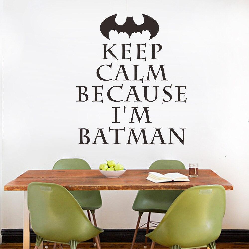 Neue Muster Batman Bleib Ruhig Wandaufkleber Wohnzimmer Schlafzimmer Hintergrund Tapete Diy Englische Original Home Decor
