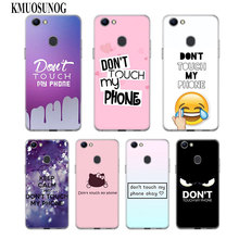 Transparent Soft Silicone Phone Case dont touch my phone for OPPO F5 F7 F9 A5 A7 R9S R15 R17 Cover