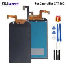 For Caterpillar CAT S60 LCD Display Touch Screen Mobile Phone Parts For Caterpillar CAT S60 Screen LCD Display Free Tools