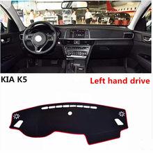 2017 TAIJS venda Quente moda estilo do painel do carro da movimentação da mão esquerda mat pad para KIA K5 especial luz mat pad para KIA