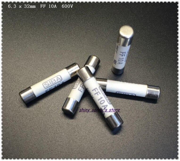 5-15 pcs/Lot 6.3x32mm FF 10A 600 V SIBA fusible en céramique fusible Miniature pour multimètre tout neuf