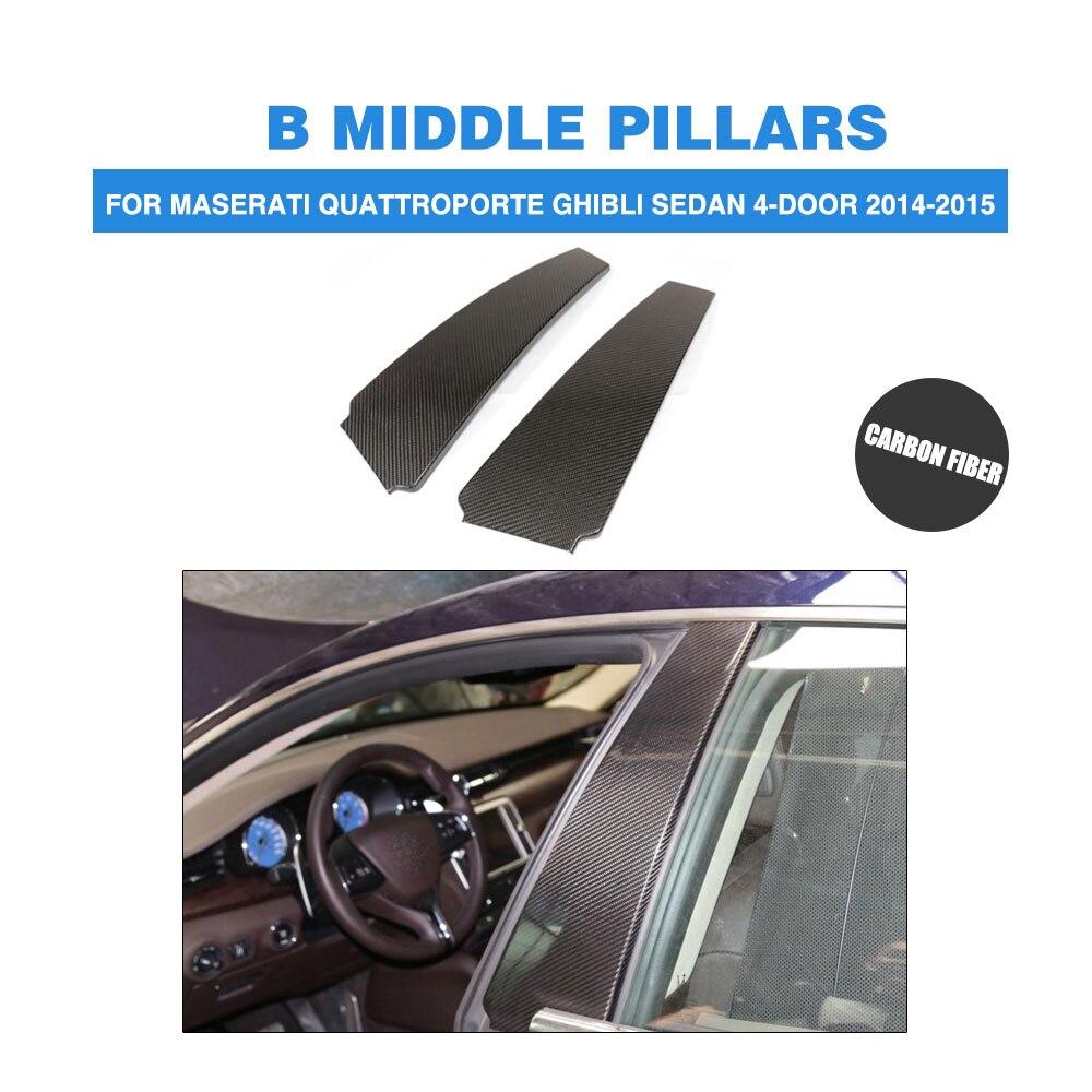 2PCS Carbon Fiber Side Door B Pillars Fender for Maserati Quattroporte Ghibli 2014 2015 Trunk Trims Stickers Car Accessories