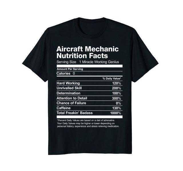 Aircraft Mechanic Nutrition Facts T-Shirt