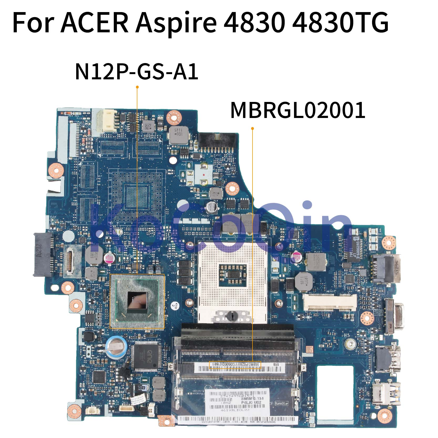 KoCoQin Laptop motherboard For <font><b>ACER</b></font> Aspire 4830 <font><b>4830TG</b></font> Mainboard LA-7231P MBRGP02001 HM65 N12P-GS-A1 image