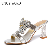 E TOY WORD Summer Shoes Thick Heel High Slippers Fashion Sexy Crystal Rhinestone Design women Flip flops  slippers