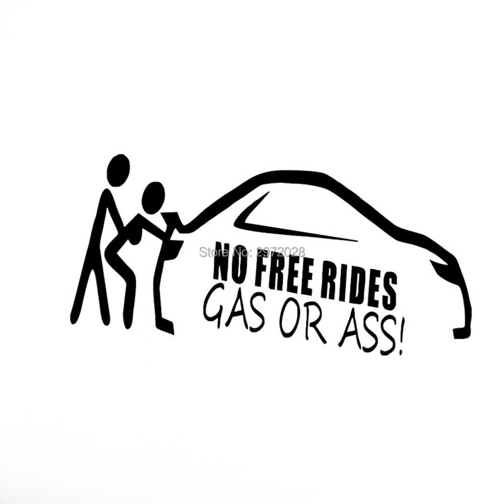Geen Gratis Ritten Gas Of Ass Grappige Humor Vinyl Auto Styling Reflecterende Auto Stickers Cartoon Auto Sticker