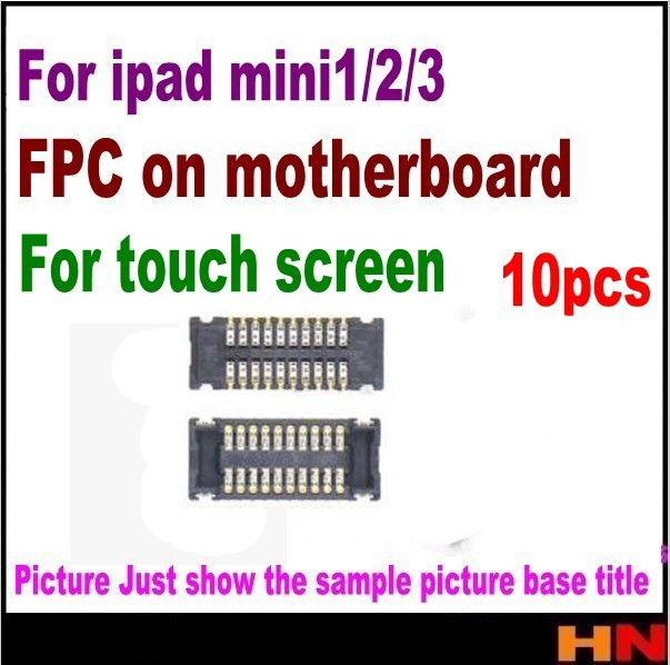 10pcs Touch Screen LCD Digitizer Glass FPC Connector Plug Board Pin For iPad mini 1 2 3 on motherboard