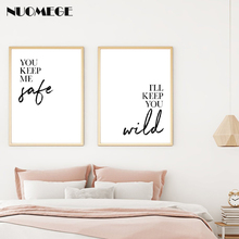 Motivational Wall Art You Keep Me Safe I'll Keep You Wild Poster and Prints Couple Bedroom Print on Canvas Decoration Painting keep you close