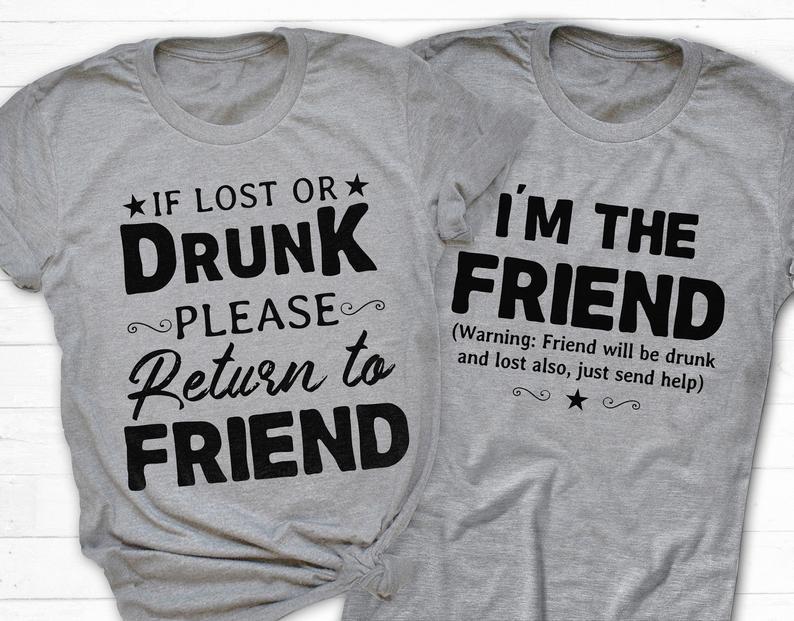 Wenn ich betrunken zurück zu meinem freunde ich bin die freunde t hemd slogan frauen mode grunge tumblr lustige vintage grafik tees zitieren tops