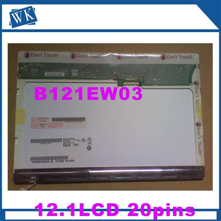 O envio gratuito de 12.1 LCD CLAA121WA01A LTN121AT02 N121I3-L01 LTN121W1-L03-L01 L02 L03 LTD121EWVB B121EW03 Tela LCD 20PIN