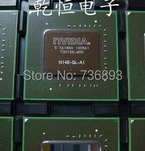 Бесплатная доставка N14E-GL-A1 N14E GL A1 Чип 100% работа хорошее качество IC
