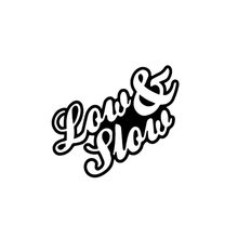 Low And Slow Sticker Funny Personality Car Styling Jdm Stance Lowered Car Truck Window Decal Jdm(China)