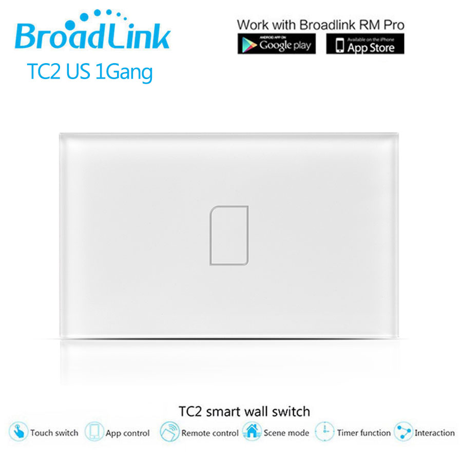 Broadlink TC2 Smart RF433 Touch Light Switch US/AU Standard 1Gang Wireless Wifi Remote Control Wall Switch 110V 220V Glass Panel original broadlink tc2 us tc2 touching 1gang panel wifi switch ios android wireless remote light controller 170v 240v smart home
