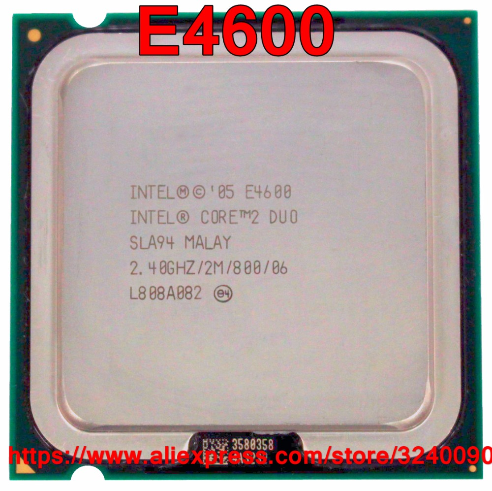 Оригинальный процессор Intel CORE 2 DUO E4600 процессор 2,40 ГГц 2 м 800 МГц двухъядерный разъем 775 Быстрая доставка|Процессоры|   | АлиЭкспресс - komp1