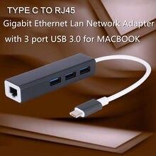 Alta calidad USB 3.1 USB 3.0 HUB de 3 Puertos de Tipo C a 1000 M RJ45 Lan Adaptador de Tarjeta de Red Gigabit Ethernet Para PC Portátil Macbook