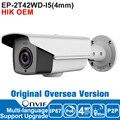 Hik IP Camera 4MP OEM DS-2CD2T42WD-I5 4mm IP Camera POE P2P IP Camera Outdoor Security Bullet Camera H264 English Version
