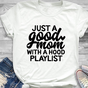 Just a Good Mom with Hood Playlist Mother Vintage Tee Art Top 1