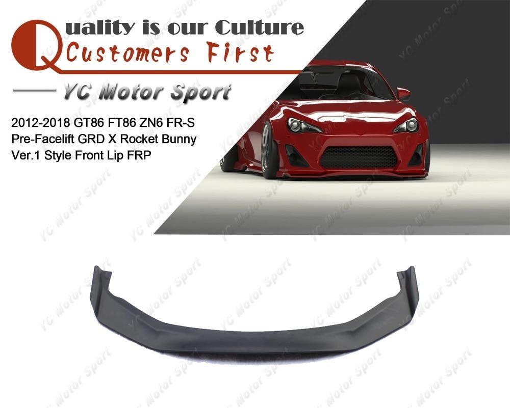 FRP Fiber Glass GRD X Rocket Bunny Ver.1 Style Front Lip Fit For 2012 2018 GT86 FT86 ZN6 FRS Front Lower Splitter Lip