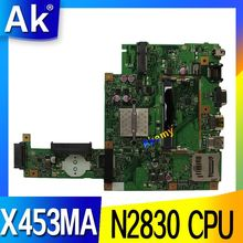 AK для ASUS X453MA X403M F453M Материнская плата ноутбука X453MA N2830 материнская плата тесты хорошее
