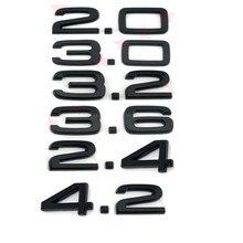 Gloss black ABS 2.0 2.4 3.0 3.2 3.6 4.2 traseira do carro emblema adesivo para Audi SLINE A1 A3 A4 A5 A6 A7 Q3 Q5 Q7 TT RS