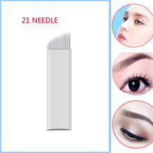 21 Pin 3D Embroidery Sterilized Stainless Steel Permanent Makeup Needles For Eyebrow Lip Embroidery Microblading Supplies
