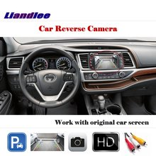 цена на Liandlee Auto Reverse Rear Camera For Toyota Highlander  Kluger  2013~2018 / Back Parking Camera Work with Car Factory Screen