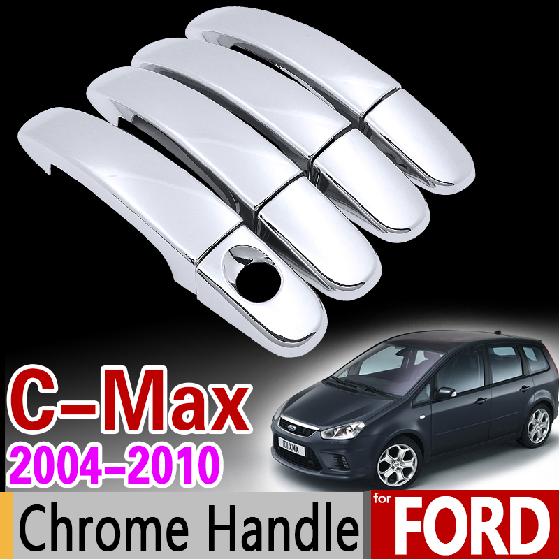 For Ford C-MAX 2004-2010 Chrome Handle Cover Trim Set for 4Dr C MAX MK1 Car Accessories Stickers Car Styling 2004 2006 2007 2008 abs chrome front grille around trim for ford s max smax 2007 2010 2011 2012