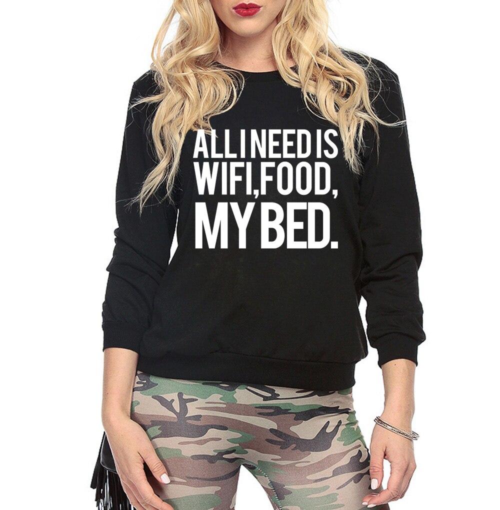 Tutti ho bisogno è wifi cibo my bed Donne di marca felpa 2017 moda  streetwear felpe con cappuccio femme pile harajuku tute a06fd9d941b