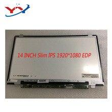 B140HAN01.2 LP140WF6 SPD1 B140HAT02.0 N140HGE EAA EAB için thinkpad L440 T440 T420 T430 FHD 1920*1080 ips