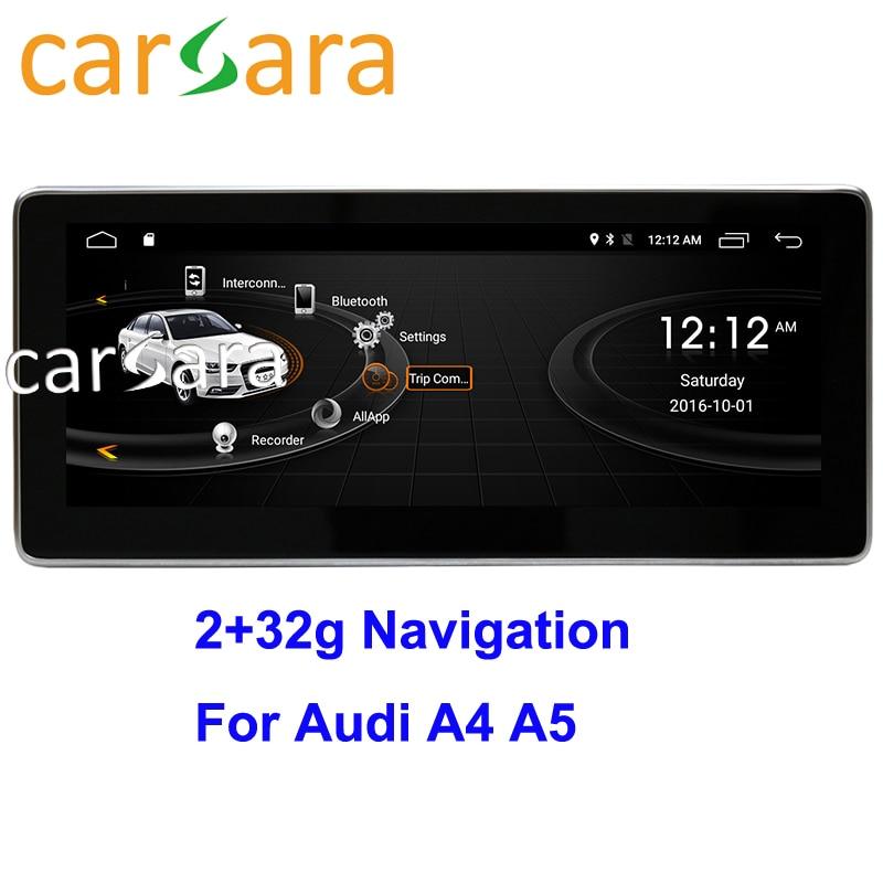 Au di A4 A5 2009-2016 Unidade de Cabeça DVD Player Sistema de Rádio Do Carro da Tela de Toque Android 2g RAM 32g ROM Monitor de Navegação