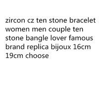 ZOZIRI zircon cz ten stone bracelet women men couple ten stone bangle lover famous brand replica bijoux 16cm 19cm choose