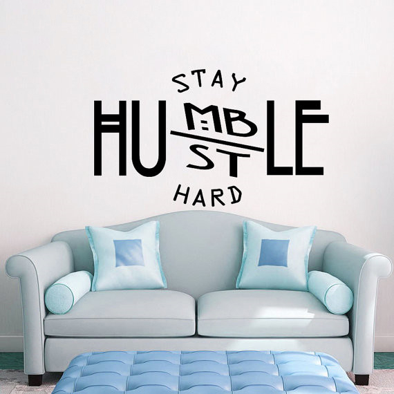 Motivation Wall Decal Quotes Stay Humble Hustle Hard Vinyl Wall Stickers Office Modern Decor Removable Art Mural DIY Design