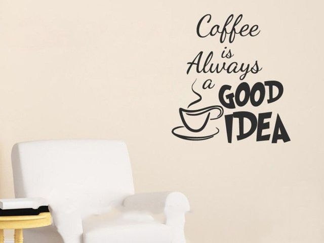 Coffee Sticker Vinyl Wall Decal Coffee Is Always A Good Idea Quote  Inspiration For Your Sweet
