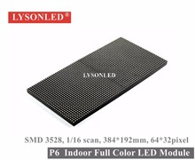 Горячая Продажа Smd3528 Полноцветный P6 Внутренний Светодиодный Дисплей Модуль, 1/16 Сканирования 384*192 мм Rgb Светодиодный Модуль P6 Для Крытый Светодиодный Видео Экран