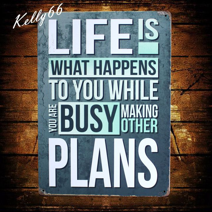 [ Kelly66 ] LIFE IS WHAT HAPPENS TO YOU WHILE BUSY New Metal Plaque Wall Bar Poster Craf ...