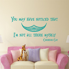 Cheshire Cat Alice in Wonderland Wall Decal Quote You May Have Noticed That Stickers For Kids Room Nursery Home Art Decor