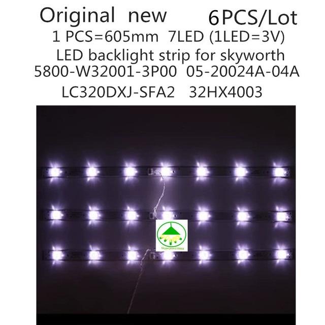 6 יח\סט New100 % LED תאורה אחורית רצועת עבור Skyworth 32E3000 מנורת 5800 W32001 3P00 05 20024A 04A 7LED 605mm