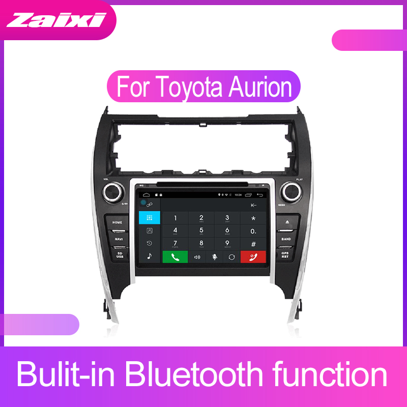 ZaiXi Touch screen Android car Audio for Toyota Aurion 2012 2017 support GPS navi Ipod BT radio mic Media Navigation system